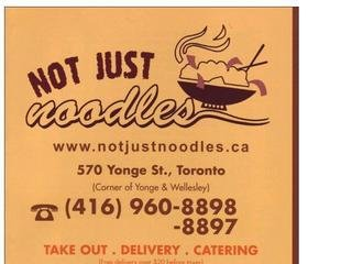Not Just Noodles, 570 Yonge St , ON, Toronto